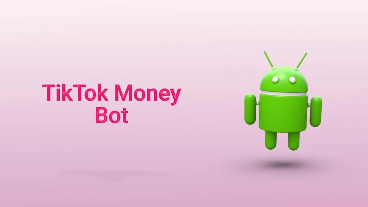 TikTok Money Bot
